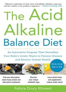 The Acid Alkaline Balance Diet An Innovative Program that Detoxi.pdf