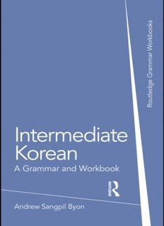 Intermediate Korean_ a Grammar and Workbook ( ebfinder.com ).pdf